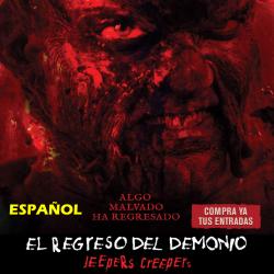 JEEPERS CREEPERS EL REGRESO - 3D ESPAÑOL